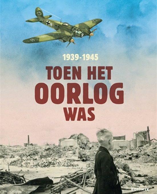 Review: Toen het oorlog was